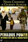 Perilous Power: The Middle East & US Foreign Policy
