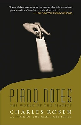 Piano Notes by Charles Rosen