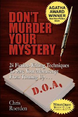 Don't Murder Your Mystery by Chris Roerden