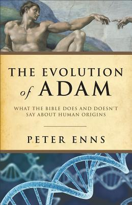 The Evolution of Adam by Peter Enns