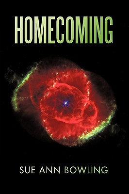 Homecoming by Sue Ann Bowling