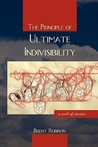 The Principle of Ultimate Indivisibility