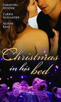 Christmas In His Bed (With Talking In Your Sleep / Unwrapped / Kiss And Tell)