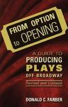 From Option to Opening: A Guide to Producing Plays Off Broadway