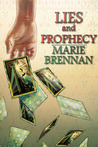 Lies and Prophecy (Wilders #1)
