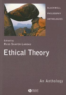 Ethical Theory: An Anthology