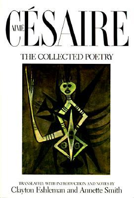 The Collected Poetry by Aimé Césaire