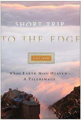Short Trip to the Edge by Scott Cairns