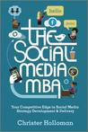 The Social Media MBA by Christer Holloman