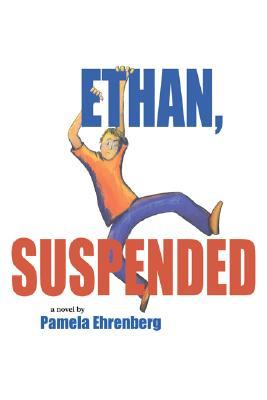 Ethan, Suspended
