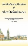 The Bodleian Murders & Other Oxford Stories