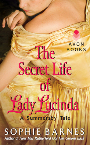 The Secret Life of Lady Lucinda by Sophie Barnes