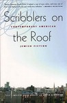 Scribblers on the Roof: Contemporary American Jewish Fiction