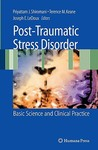 Post-Traumatic Stress Disorder: Basic Science and Clinical Practice