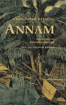Annam by Christophe Bataille