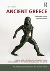 Ancient Greece: Social and Historical Documents from Archaic Times to the Death of Alexander the Great