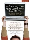 The Internet and Problem-Based Learning: Developing Solutions Through the Web