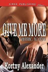 Give Me More (Whispering Mountain #1)
