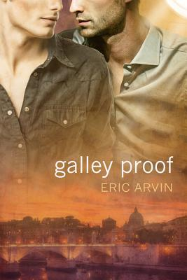 Galley Proof by Eric Arvin