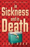 In Sickness and In Death (Broken Vows, #3)