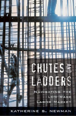 Chutes and Ladders by Katherine S. Newman
