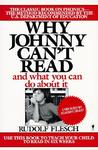 Why Johnny Can't Read--And What You Can Do About It
