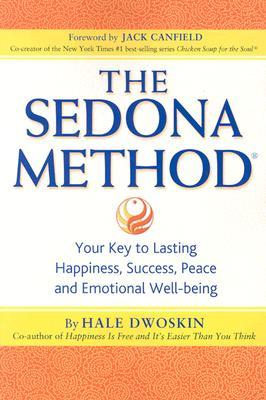 The Sedona Method by Hale Dwoskin