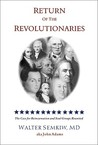 Return of the Revolutionaries: Evidence of Reincarnation and Creation of a New World