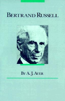 Bertrand Russell by A.J. Ayer