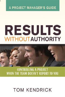 Results Without Authority by Tom Kendrick