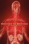 Brother to Brother: The Miracle of Family