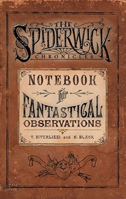 The Spiderwick Chronicles by Holly Black