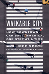 Walkable City by Jeff Speck