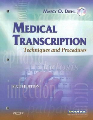 Medical Transcription: Techniques and Procedures [With CDROM]