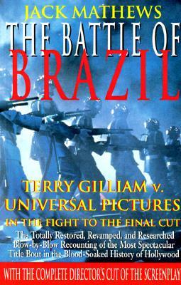 The Battle of Brazil by Jack Mathews