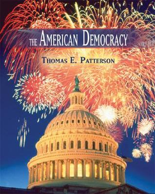 The American Democracy by Thomas E. Patterson