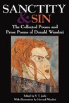 Sanctity and Sin: The Collected Poems and Prose Poems of Donald Wandrei