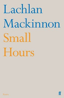 Small Hours by Lachlan MacKinnon