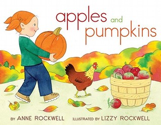 Apples and Pumpkins by Anne F. Rockwell