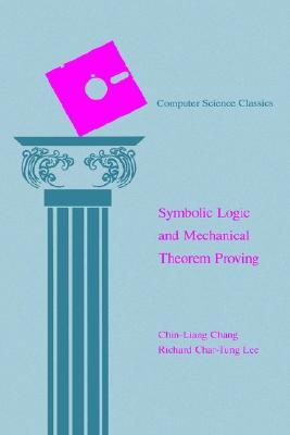 Symbolic Logic and Mechanical Theorem Proving