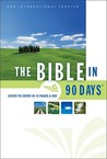 The Bible in 90 Days: Cover to Cover in 12 Pages a Day (New International Version)