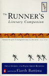 The Runner's Literary Companion: Great Stories and Poems About Running