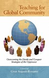 Teaching for Global Community: Overcoming the Divide and Conquer Strategies of the Oppressor (Hc)