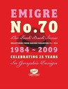 """Emigre"" No. 70 the Look Back Issue: Selections from ""Emigre"" Magazine 1-69. Celebrating 25 Years of Graphic Design: Celebratiing 25 Years in Graphic Design"