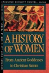 History of Women in the West, Vol 1: From Ancient Goddesses to Christian Saints