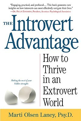 The Introvert Advantage by Marti Olsen Laney