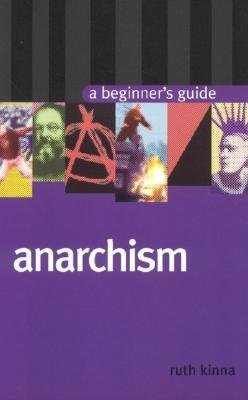 Anarchism - Ruth Kinna