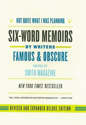 Not Quite What I Was Planning, Revised and Expanded Deluxe Ed... by Larry Smith