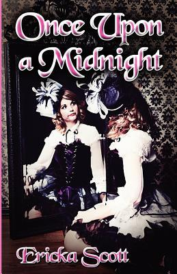 Once Upon a Midnight by Ericka Scott