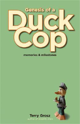 Genesis of a Duck Cop: Memories and Milestones